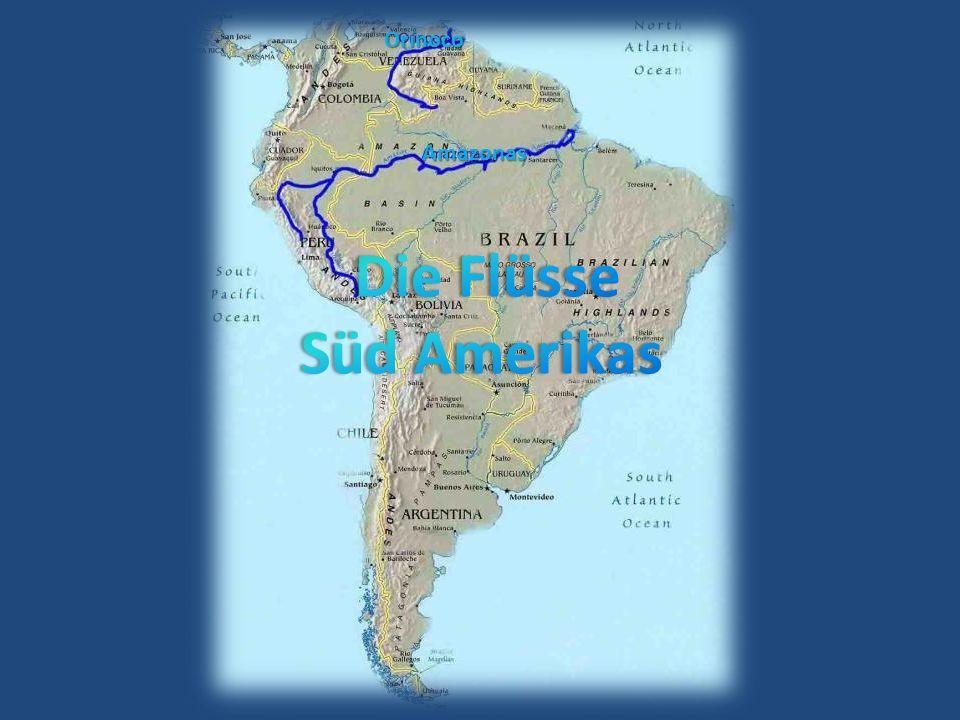 Orinoco Amazonas Die Flüsse Süd Amerikas