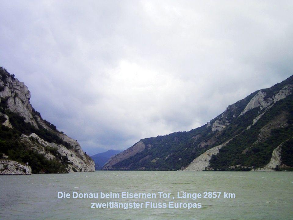 Die Donau beim Eisernen Tor , Länge 2857 km