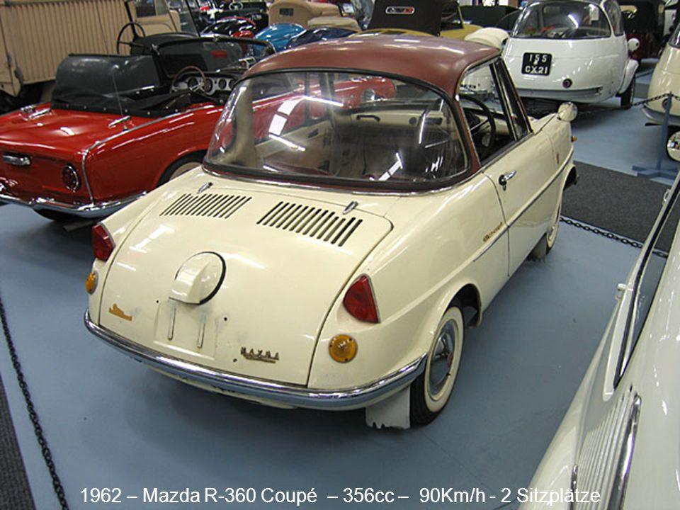 1962 – Mazda R-360 Coupé – 356cc – 90Km/h - 2 Sitzplätze