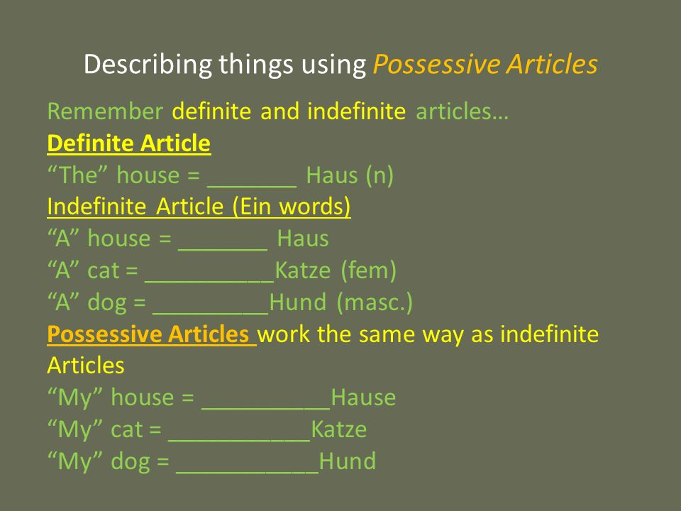 Describing things using Possessive Articles