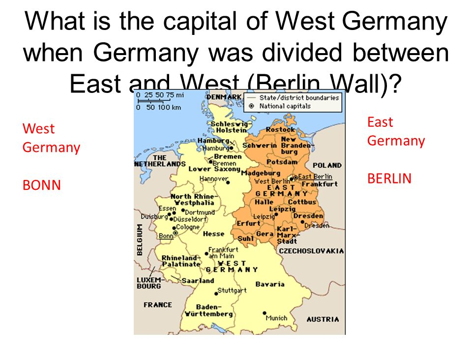 What is the capital of West Germany when Germany was divided between East and West (Berlin Wall)