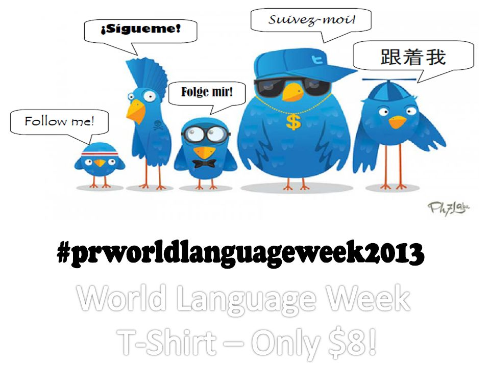 World Language Week T-Shirt – Only $8!