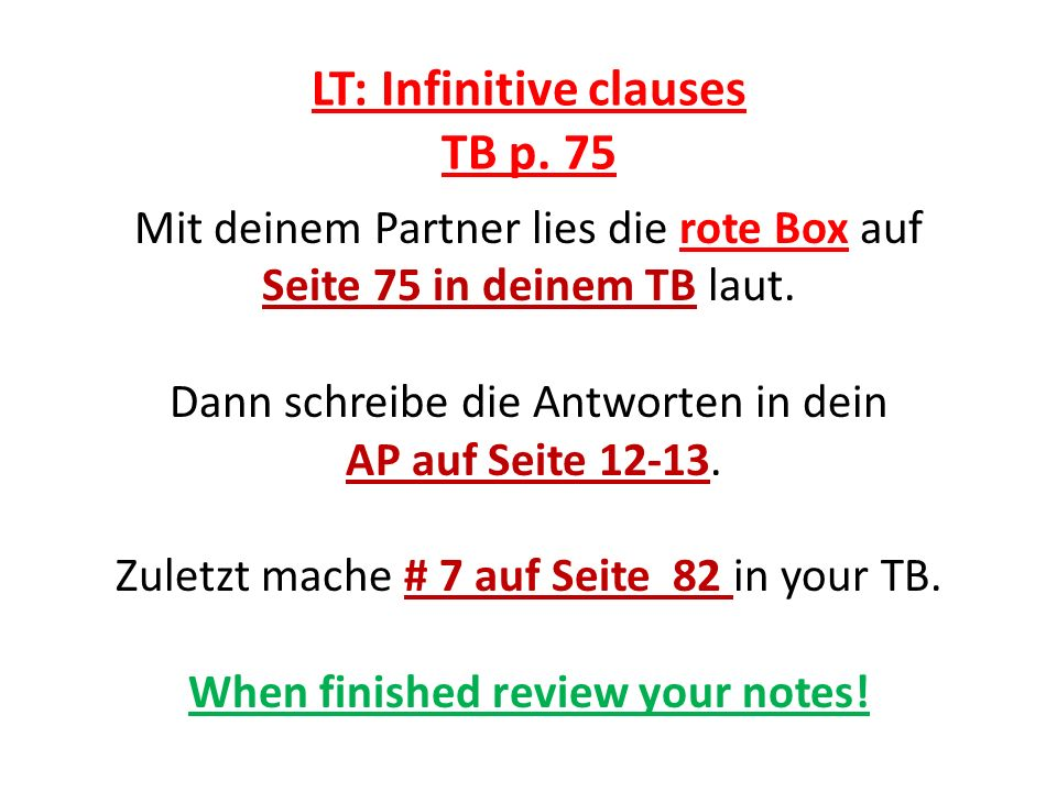 LT: Infinitive clauses TB p. 75