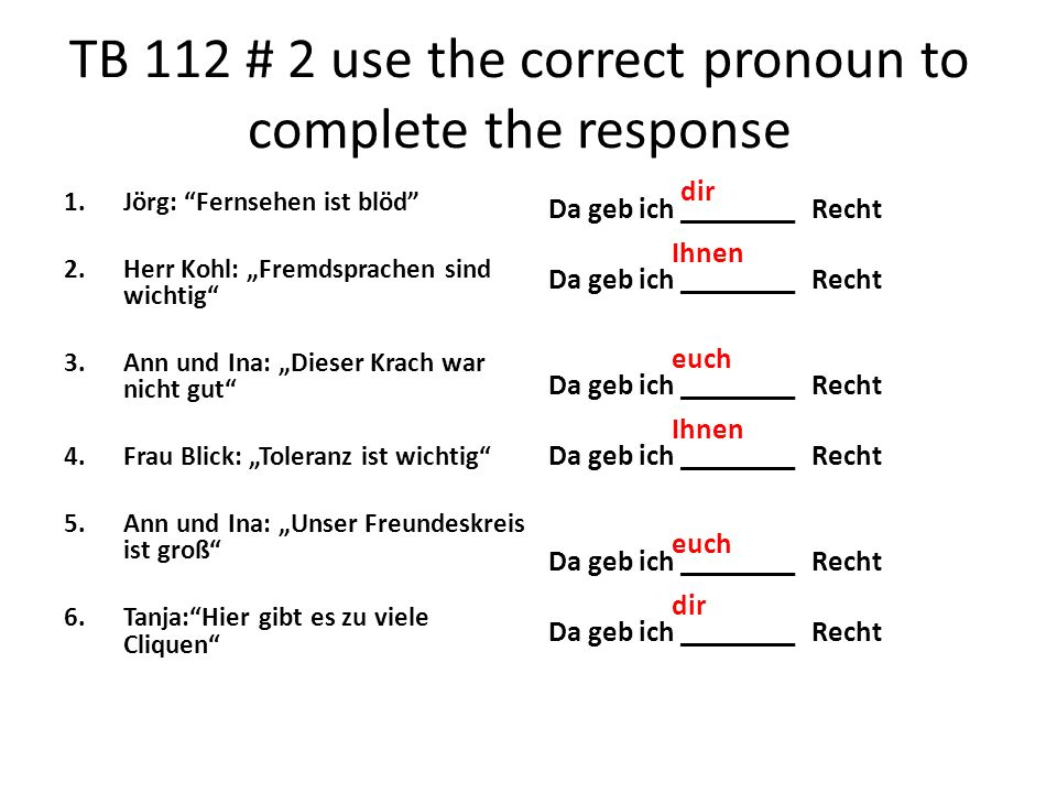 TB 112 # 2 use the correct pronoun to complete the response