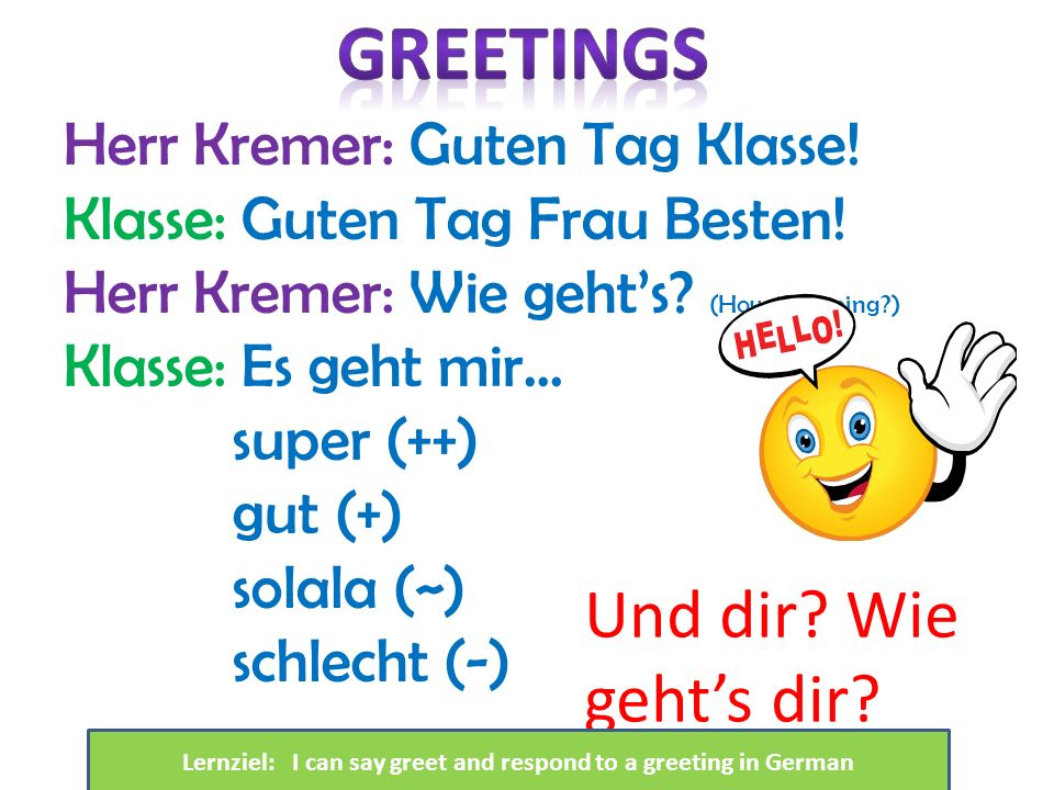 Lernziel: I can say greet and respond to a greeting in German
