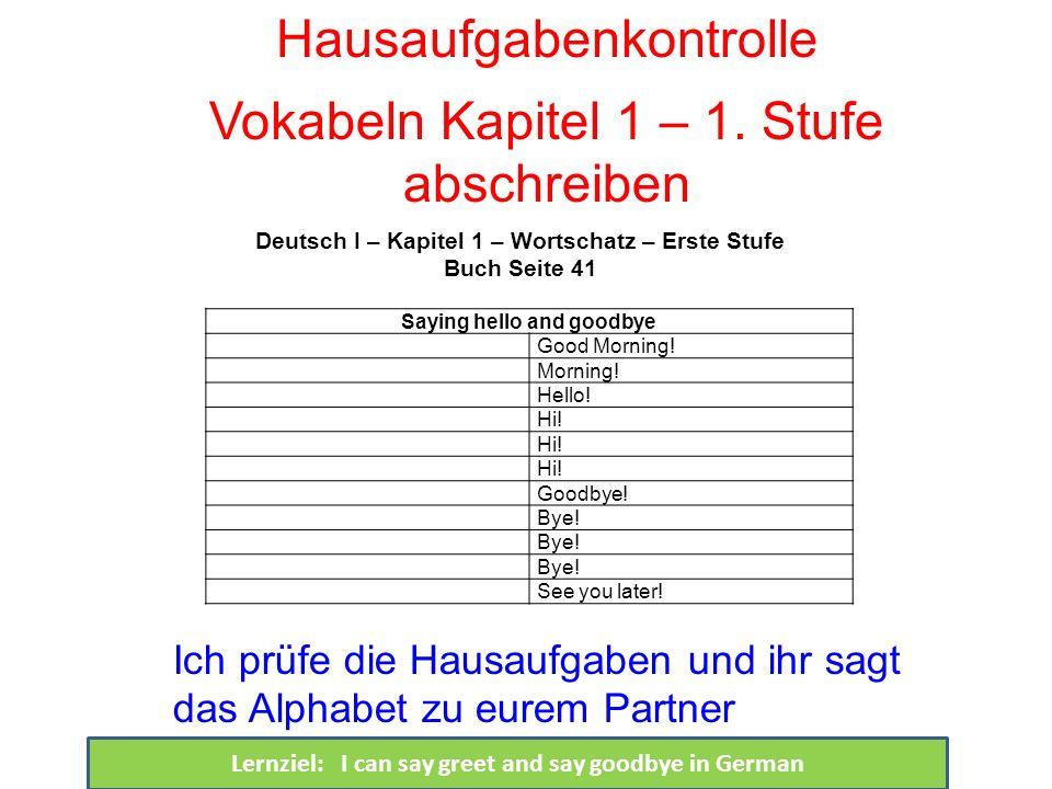 Hausaufgabenkontrolle Vokabeln Kapitel 1 – 1. Stufe abschreiben