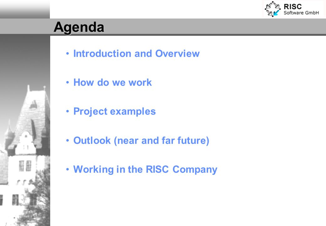 Agenda Introduction and Overview How do we work Project examples