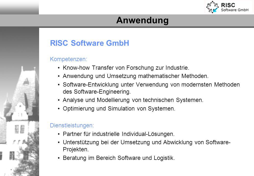 Anwendung RISC Software GmbH Kompetenzen: