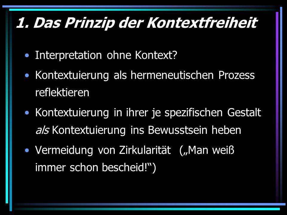 1. Das Prinzip der Kontextfreiheit