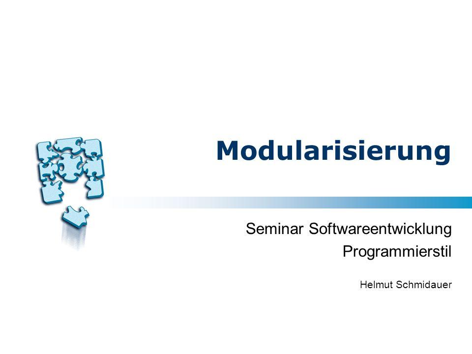 Seminar Softwareentwicklung Programmierstil Helmut Schmidauer