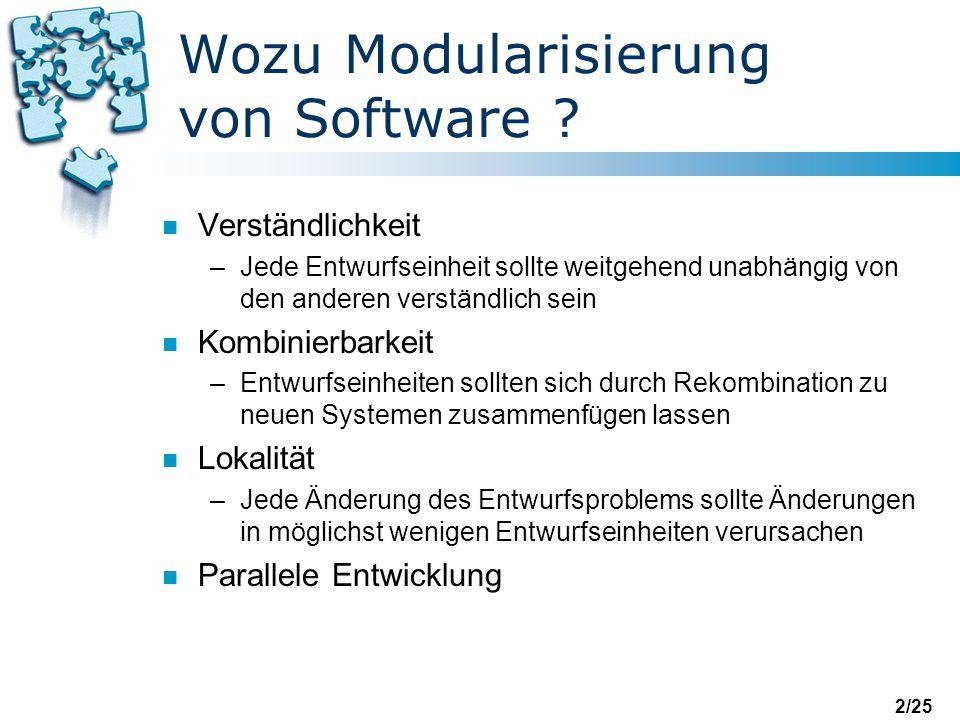 Wozu Modularisierung von Software
