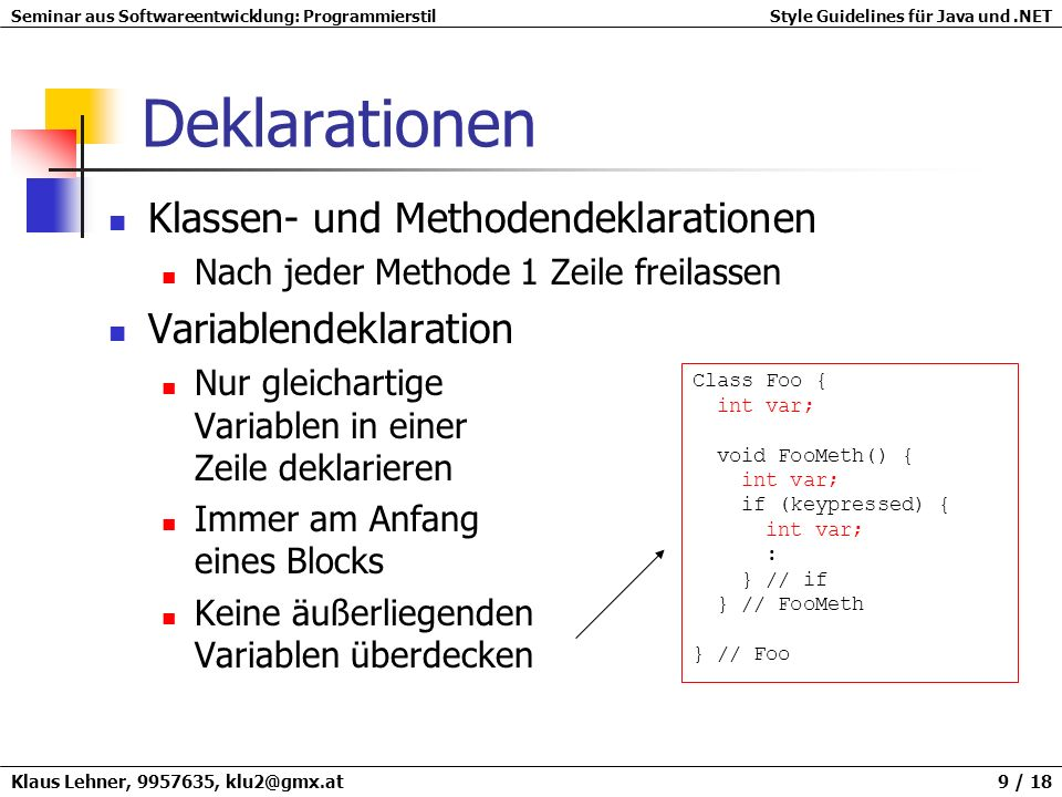 Deklarationen Klassen- und Methodendeklarationen Variablendeklaration
