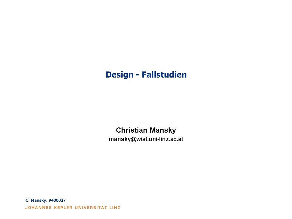 Christian Mansky mansky@wist.uni-linz.ac.at