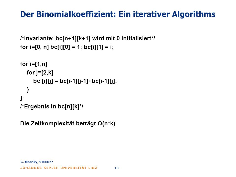 Der Binomialkoeffizient: Ein iterativer Algorithms