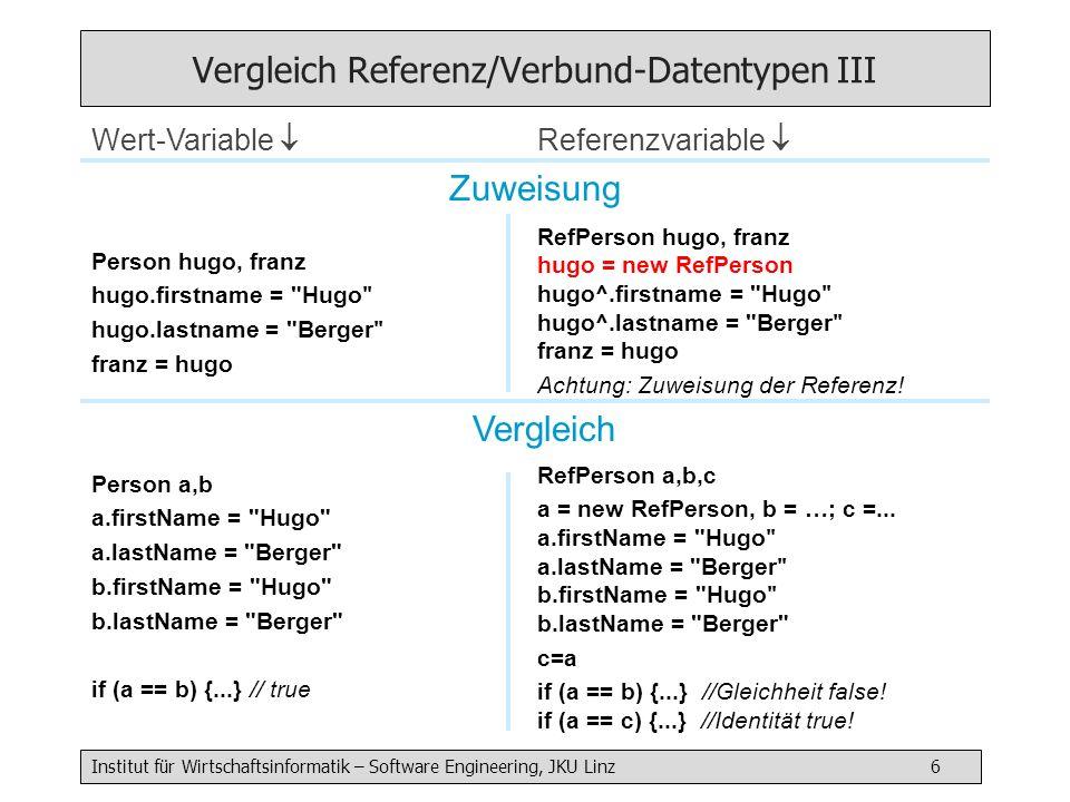 Vergleich Referenz/Verbund-Datentypen III