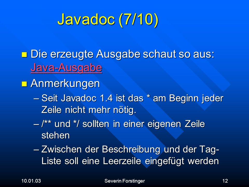 Javadoc (7/10) Die erzeugte Ausgabe schaut so aus: Java-Ausgabe