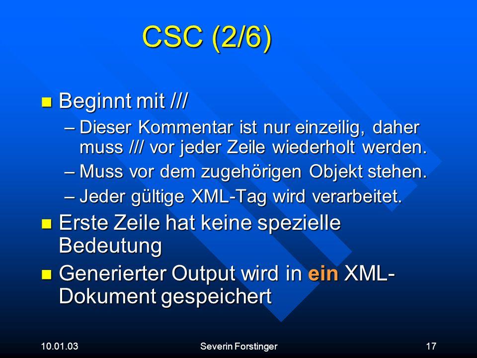 CSC (2/6) Beginnt mit /// Erste Zeile hat keine spezielle Bedeutung
