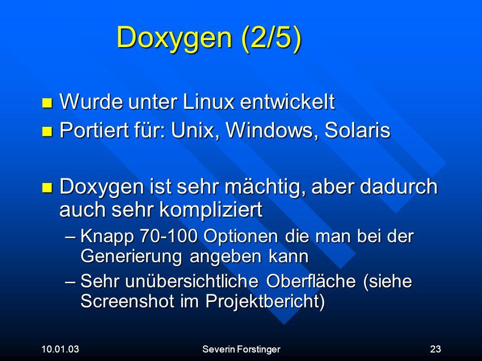 Doxygen (2/5) Wurde unter Linux entwickelt