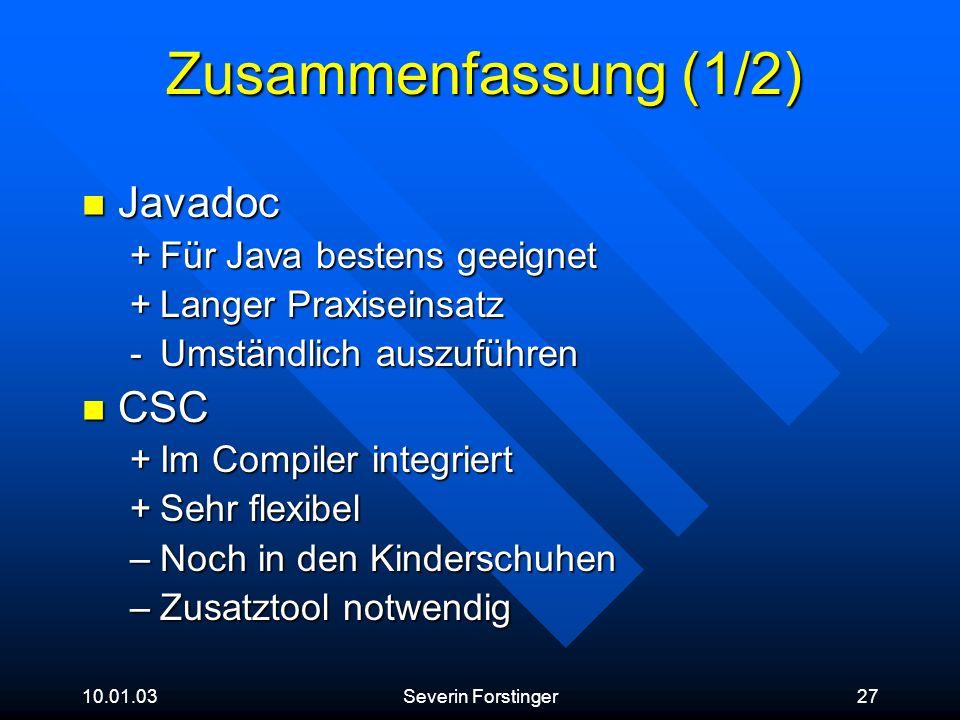 Zusammenfassung (1/2) Javadoc CSC Für Java bestens geeignet
