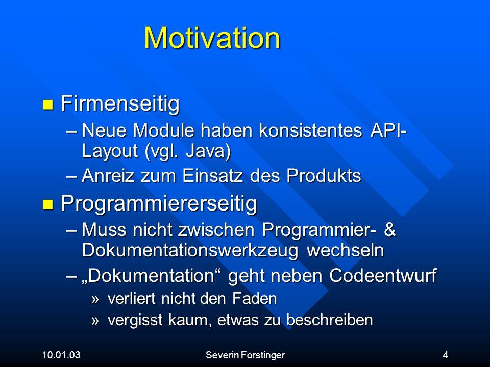 Motivation Firmenseitig Programmiererseitig