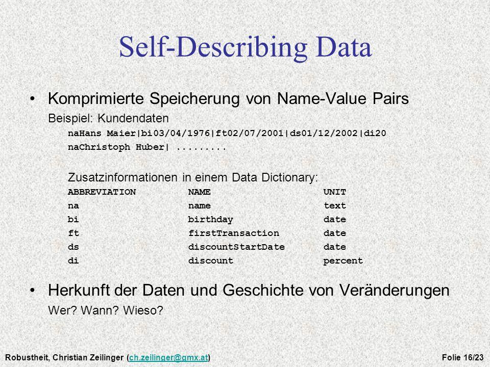 Self-Describing Data Komprimierte Speicherung von Name-Value Pairs