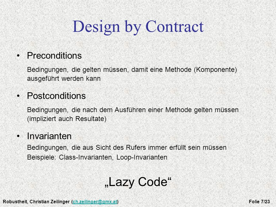 "Design by Contract ""Lazy Code Preconditions"