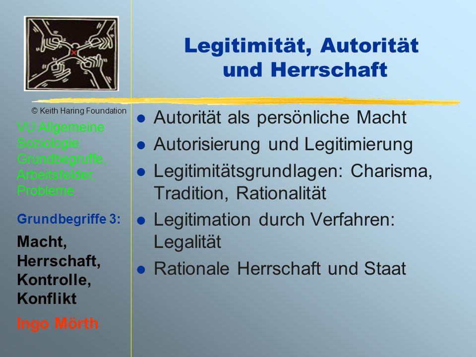 Legitimität, Autorität und Herrschaft