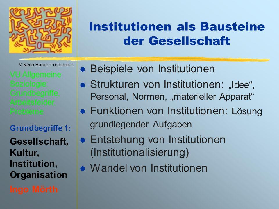Institutionen als Bausteine der Gesellschaft