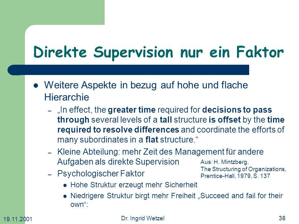 Direkte Supervision nur ein Faktor