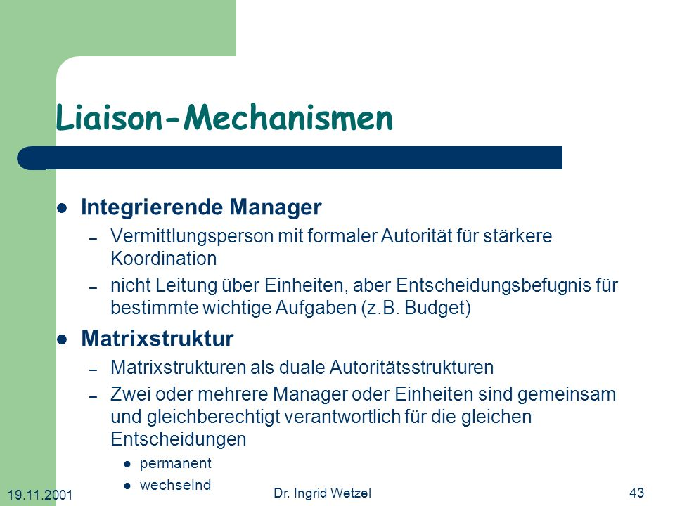 Liaison-Mechanismen Integrierende Manager Matrixstruktur