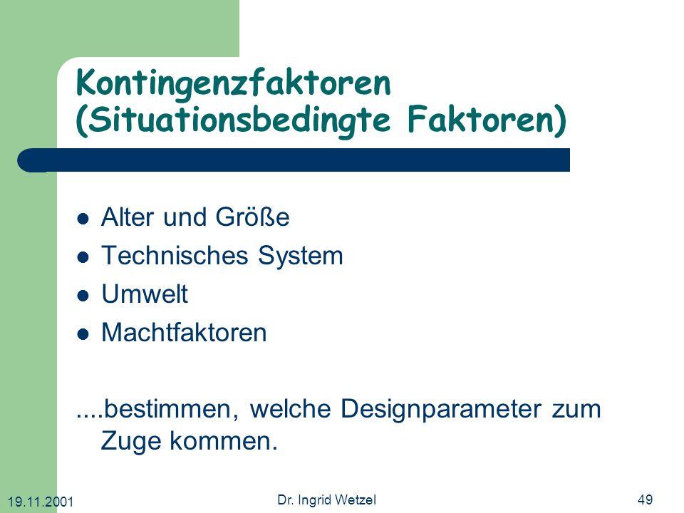 Kontingenzfaktoren (Situationsbedingte Faktoren)
