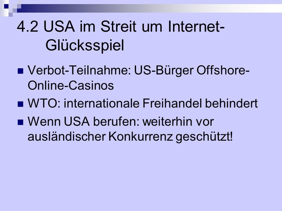 4.2 USA im Streit um Internet- Glücksspiel