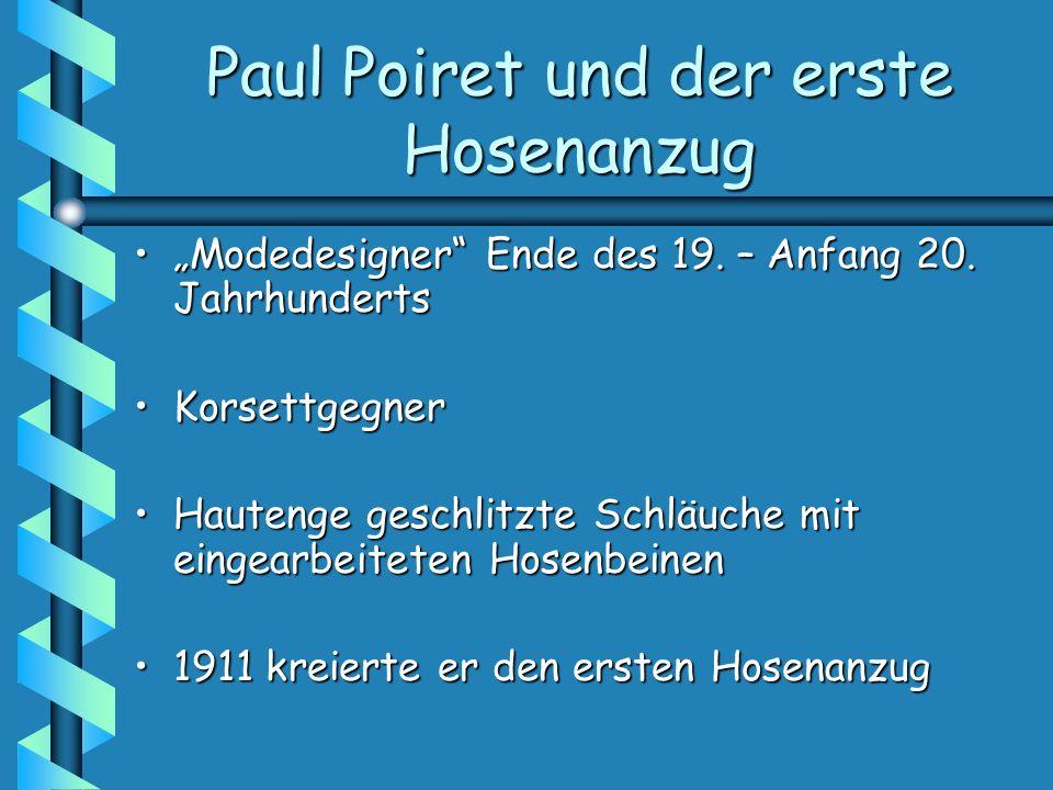 Paul Poiret und der erste Hosenanzug