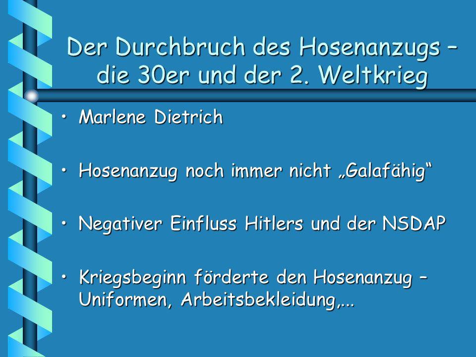 Der Durchbruch des Hosenanzugs – die 30er und der 2. Weltkrieg