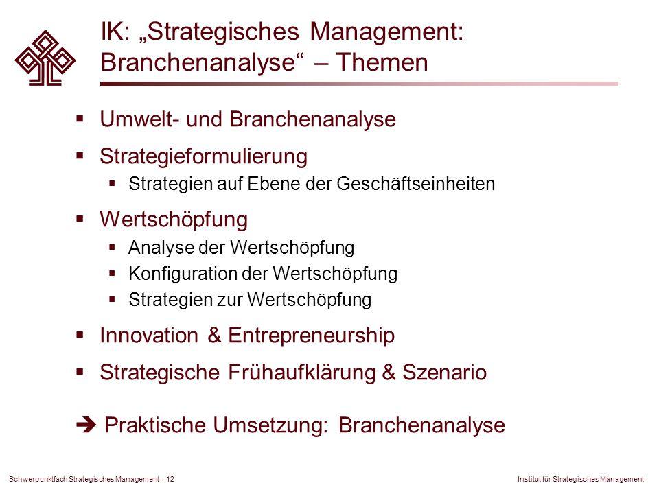 """IK: """"Strategisches Management: Branchenanalyse – Themen"""