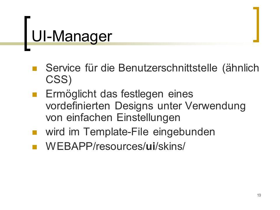 UI-Manager Service für die Benutzerschnittstelle (ähnlich CSS)