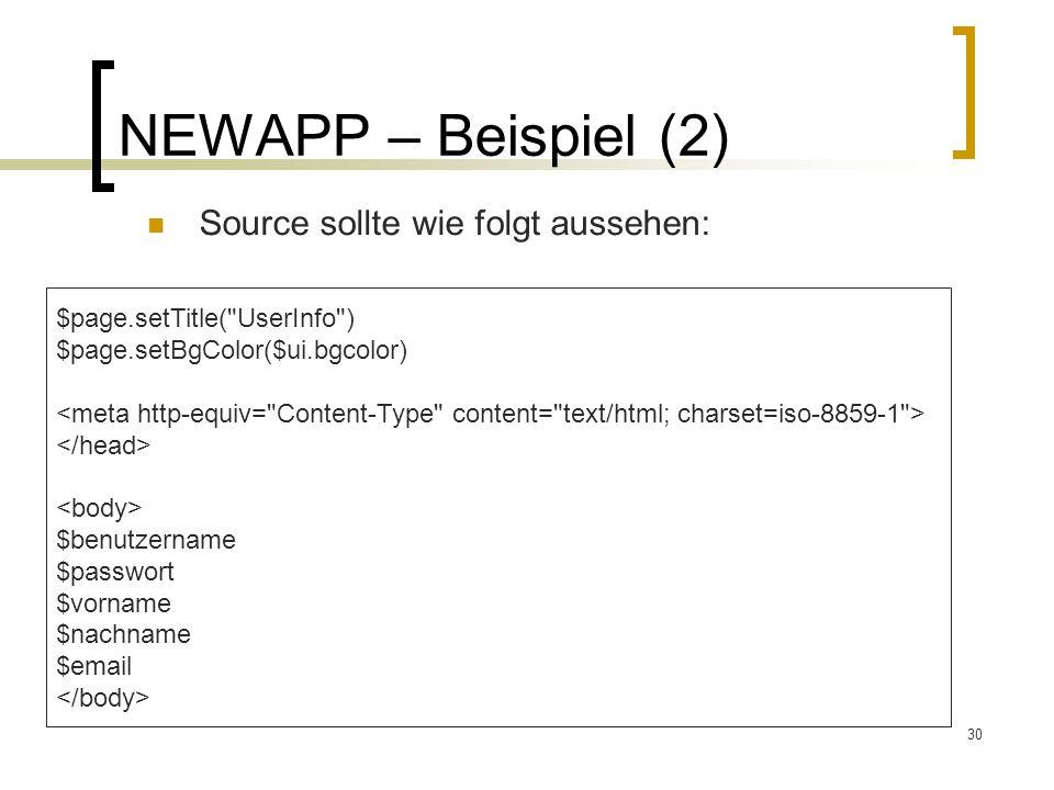 NEWAPP – Beispiel (2) Source sollte wie folgt aussehen: