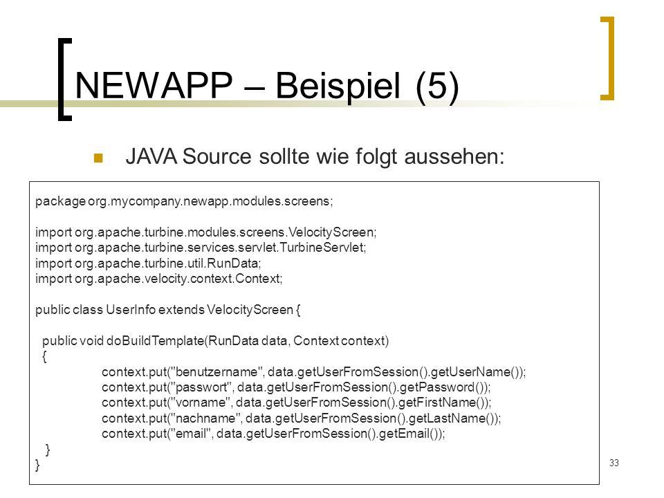 NEWAPP – Beispiel (5) JAVA Source sollte wie folgt aussehen: