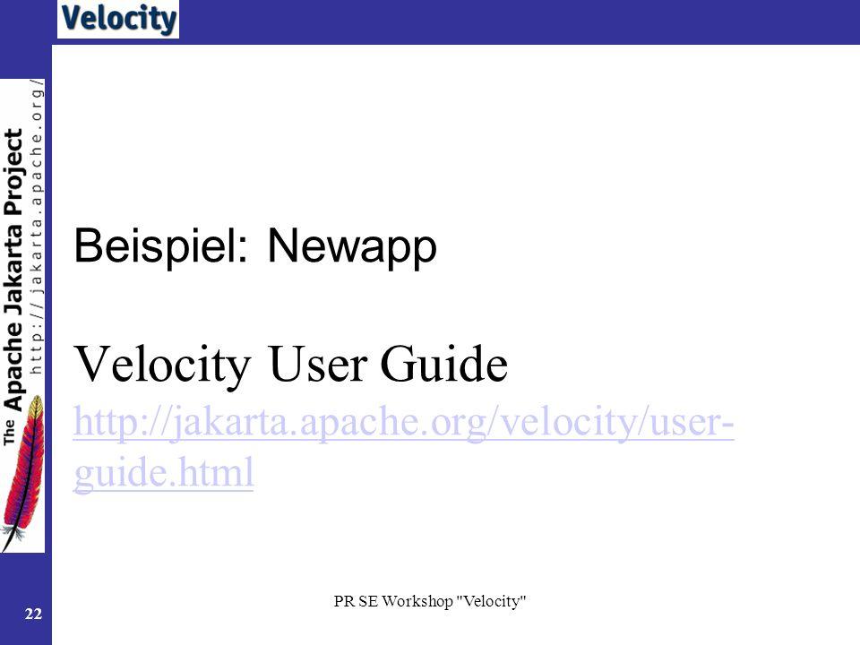 Beispiel: Newapp Velocity User Guide http://jakarta. apache