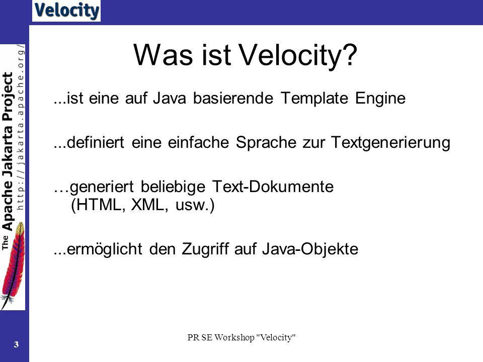 Was ist Velocity ...ist eine auf Java basierende Template Engine