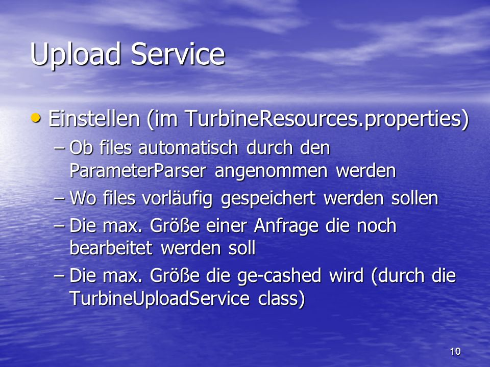 Upload Service Einstellen (im TurbineResources.properties)