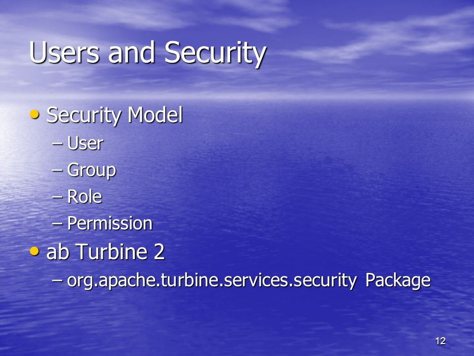 Users and Security Security Model ab Turbine 2 User Group Role