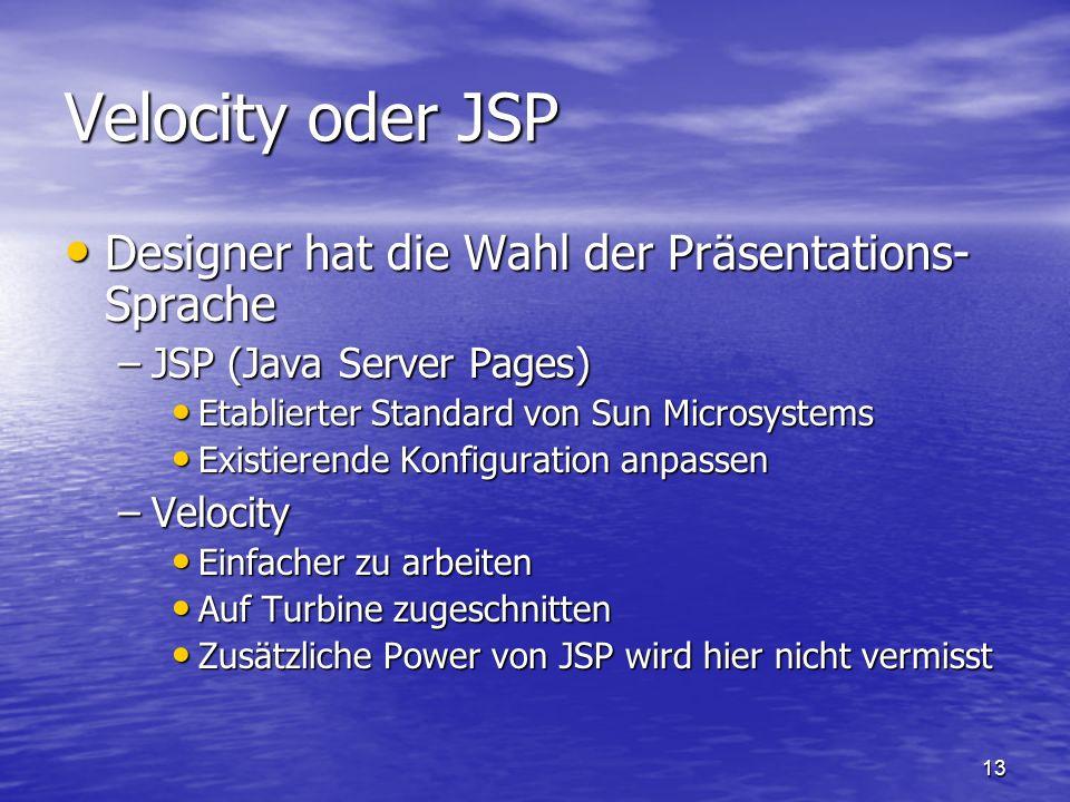 Velocity oder JSP Designer hat die Wahl der Präsentations-Sprache