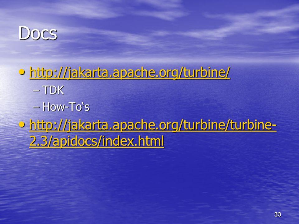 Docs http://jakarta.apache.org/turbine/