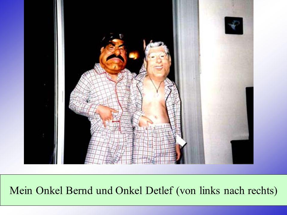 Mein Onkel Bernd und Onkel Detlef (von links nach rechts)