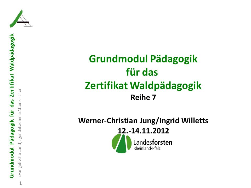 Zertifikat Waldpädagogik Werner-Christian Jung/Ingrid Willetts