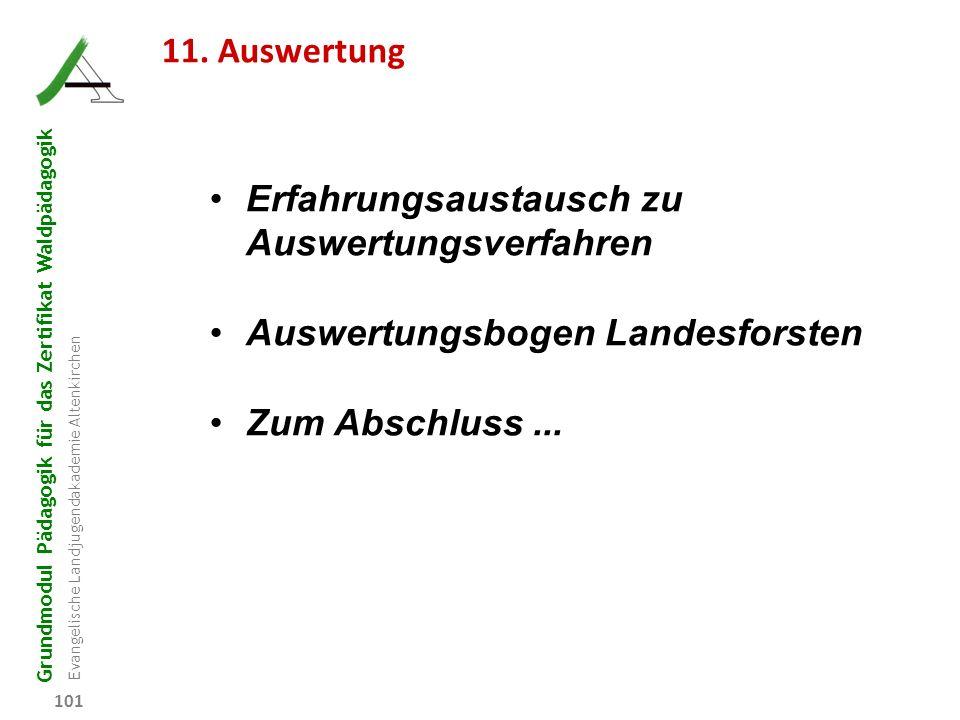 11. Auswertung Erfahrungsaustausch zu Auswertungsverfahren.