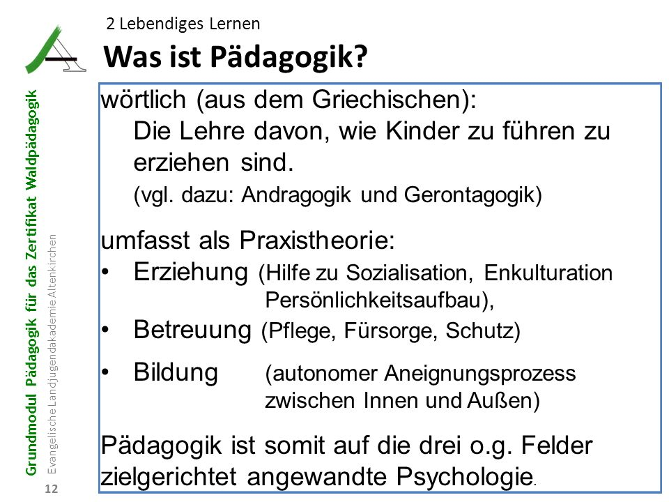 Was ist Pädagogik wörtlich (aus dem Griechischen):