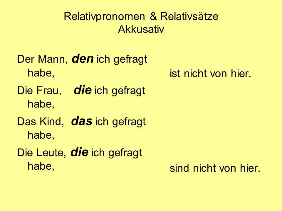 Relativpronomen & Relativsätze Akkusativ