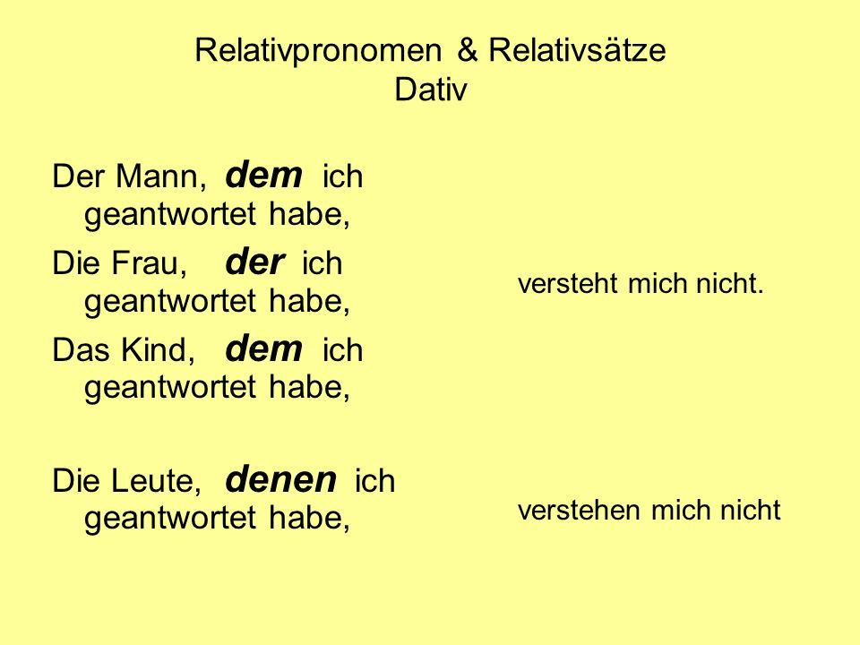 Relativpronomen & Relativsätze Dativ